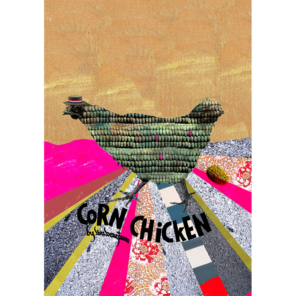 Corn Chicken Poster