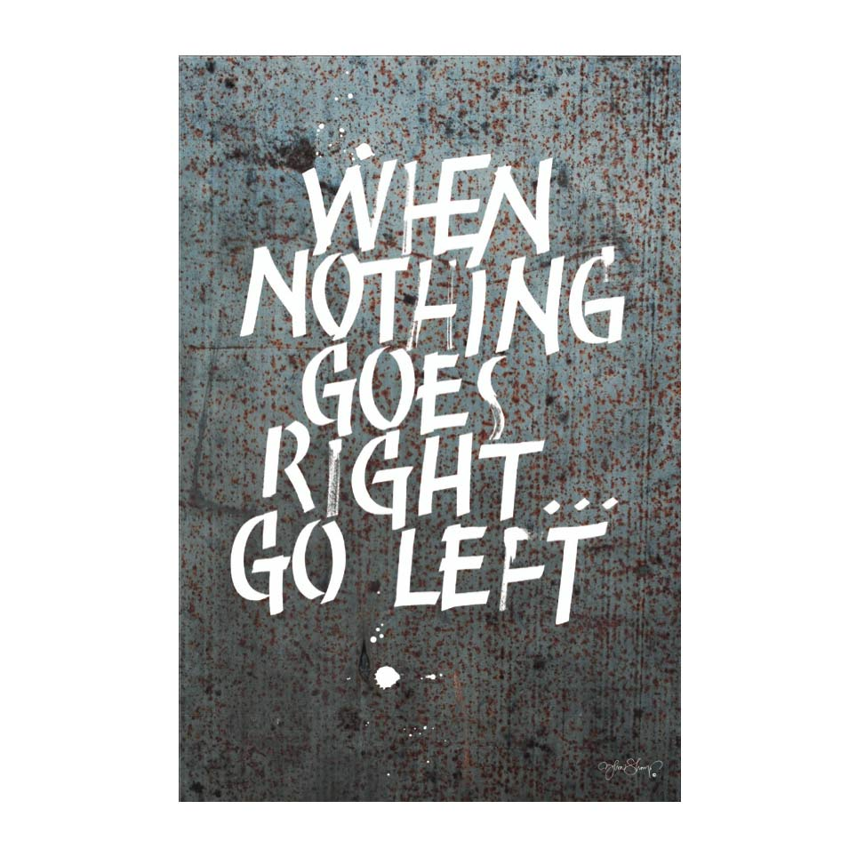 Left or Right Poster 40×50 cm Rost