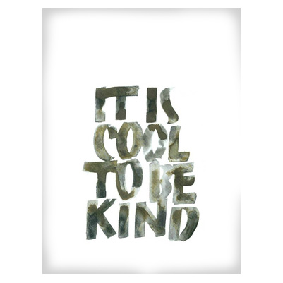 It's Cool To Be Kind Poster 30×40 cm